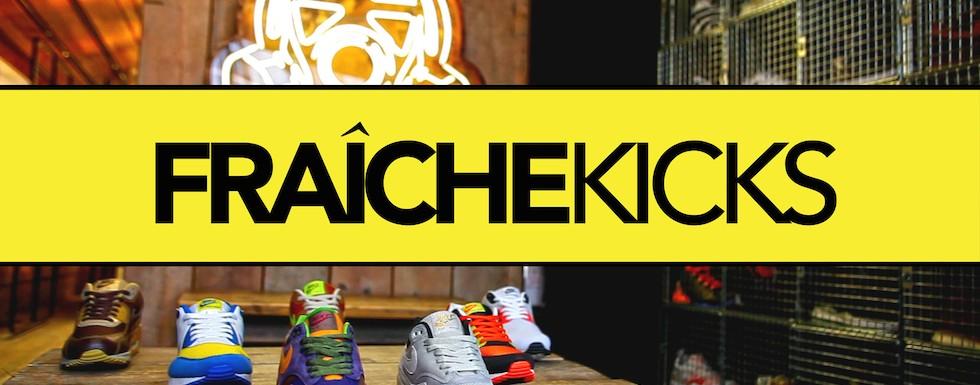 Fraiche Kicks! (Nike Campout)