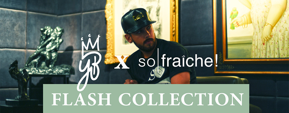 YB x so|fraiche! Flash Collection